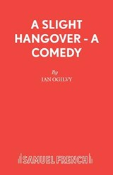 Slight Hangover | Ian Ogilvy |