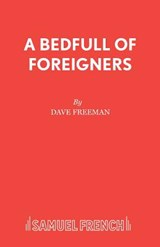 Bedfull of Foreigners, A | Dave Freeman |