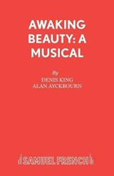 Awaking Beauty | Alan Ayckbourn |