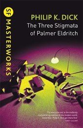 Three Stigmata of Palmer Eldritch | Philip K Dick |