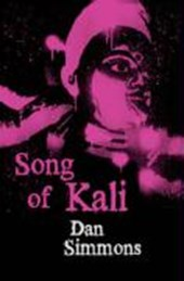 Song of Kali | Dan Simmons |