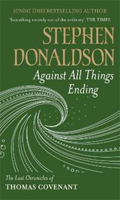 Against All Things Ending | Stephen Donaldson |