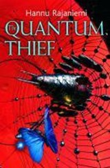 The Quantum Thief | Hannu Rajaniemi |