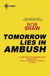Tomorrow Lies in Ambush