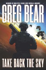 Take Back the Sky | Greg Bear |