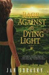 Rage Against the Dying Light | Jan Surasky |