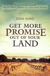 Get More Promise Out of Your Land | Don King |