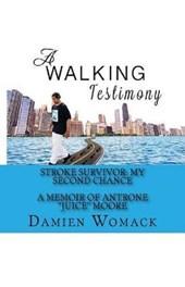 A Walking Testimony