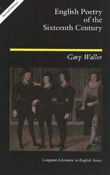 English Poetry of the Sixteenth Century | Gary F. Waller |