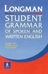 Longman Student Grammar of Spoken and Written English | Biber, Douglas ; Conrad, Susan ; Leech, Geoffrey |