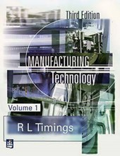 Manufacturing Technology | Roger L Timings |