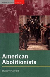 American Abolitionists | Stanley Harrold |