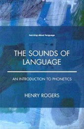 The Sounds of Language | Henry Rogers |