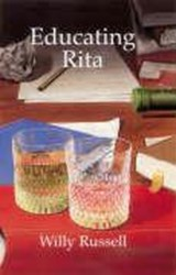 Educating Rita | Willy Russell |
