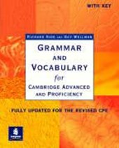 Grammar and Vocabulary for Cambridge Advanced and Proficiency. With Key. Schülerbuch | Richard Side & Guy Wellman |
