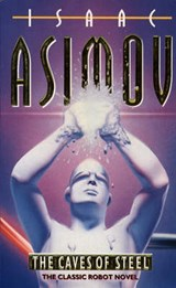 Caves of steel | Isaac Asimov |