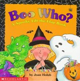 Boo Who? a Spooky Lift-The-Flap Book | Joan Holub |
