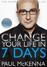 Change Your Life in Seven Days | Paul Mckenna & Paul |