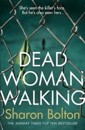 Dead Woman Walking | Sharon Bolton |