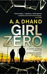 Girl Zero | A A Dhand |