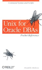 Unix for Oracle DBAs Pocket Reference | Donald Burleson |
