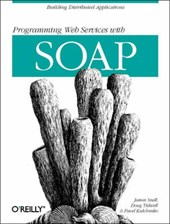 Programming Web Services with SOAP | James Snell |