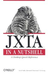 Jxta in a Nutshell | Scott Oaks |