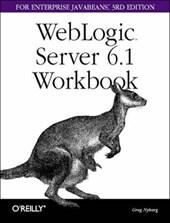 Weblogic Server 6.1 Workbook for Enterprise Java Beans