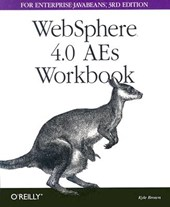 Websphere 4.0 AES Workbook for Enterprise Java Beans | Kyle Brown |