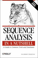Sequence Analysis in a Nutshell - A Guide to Common Tools & Databases | Scott Markel |