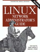 Linux Network Administrator's Guide | Tony Bautts & Terry Dawson & Gregor N. Purdy |