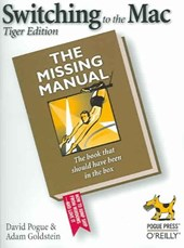 Switching to the Mac: The Missing Manual, Tiger Edition