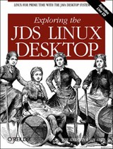 Exploring the JDS Linux Desktop [With CDROM] | Tom Adelstein |