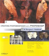 Creating Photomontages with Photoshop - A Designer's Notebook