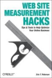 Web Site Measurement Hacks | Eric T Petersen |