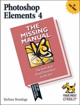 Photoshop Elements 4: The Missing Manual | Barbara Brundage |