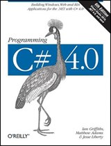 Programming C# 4.0 | Ian Griffiths |