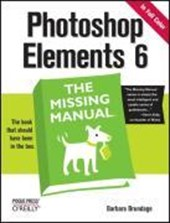 Photoshop Elements 6: The Missing Manual | Barbara Brundage |