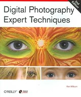 Digital Photography Expert Techniques | Ken Milburn |