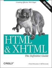 HTML & XHTML: The Definitive Guide | Chuck Musciano |