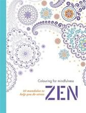 Zen : 50 mandalas to help you de-stress