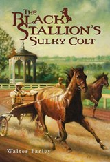 The Black Stallion's Sulky Colt | Walter Farley |