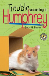 Trouble According to Humphrey | Betty G. Birney |