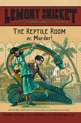 The Reptile Room | Lemony Snicket |