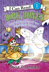 Dirk Bones and the Mystery of the Haunted House | Doug Cushman |