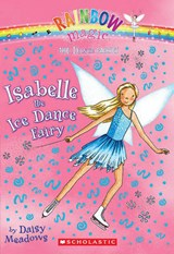 Isabelle the Ice Dance Fairy | Daisy Meadows |