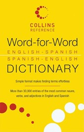 Word-For-Word English-Spanish Spanish-English Dictionary