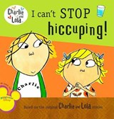 I Can't Stop Hiccuping! | Lauren Child |
