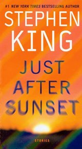 Just After Sunset | Stephen King |