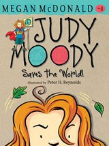 Judy Moody Saves the World! | Megan McDonald |